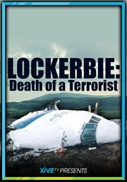 Lockerbie: Death of A Terrorist