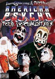 Insane Clown Posse: American Psycho Tour