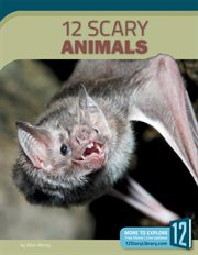 12 scary animals cover image