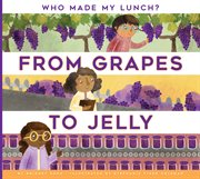 From grapes to jelly cover image
