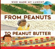 From peanuts to peanut butter cover image
