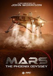 Mars: A Phoenix Oddyssey - Season 1