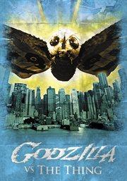 Godzilla vs the thing