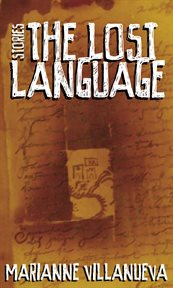 The lost language : stories cover image