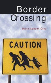 Border crossing : a novel cover image