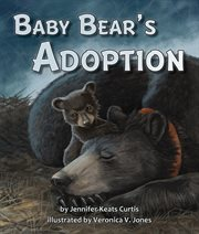 Baby bear's adoption cover image
