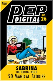 Pep Digital: Sabrina the Teenage Witch: 50 Magical Stories
