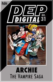 Pep Digital: Archie: the Vampire Saga