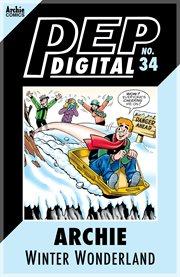 Pep digital: archie: winter wonderland. Issue 34 cover image