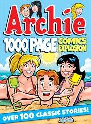 Archie 1,000 Page Comics Explosion