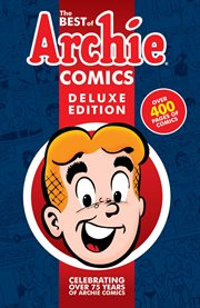 The best of Archie comics: 75 years, 75 stories. Issue 1 cover image