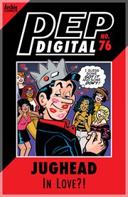 Pep Digital: Jughead in Love?!