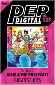 Pep Digital: Best of Josie and the Pussycats: Greatest Hits