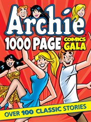 Archie 1,000-Page Comics Gala