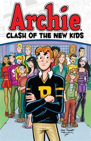 Archie: clash of the new kids cover image