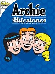 Archie Milestones