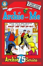 Archie 75: Archie & Me