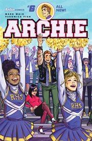 Archie. Issue 6, The new Riverdale cover image