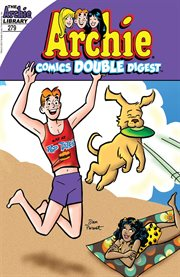 Archie Comics Double Digest: and the Winner Is…
