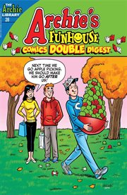 Archie's Funhouse Comics Double Digest: Every Day Is Sundae!