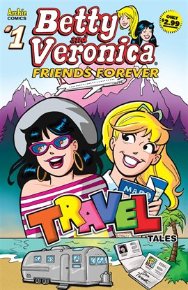 Cover image for Betty & Veronica Friends Forever: Travel