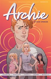 Archie (2015-) vol. 1. Volume 1, issue 700-704 cover image