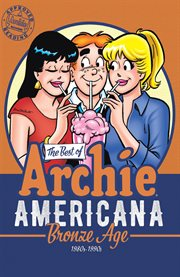 Best Of Archie Americana Vol. 3: Bronze Age, The