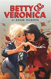 Betty & Veronica (2016). Issue 1 cover image