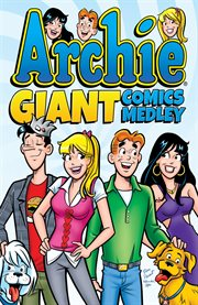 Archie Giant Comics Medley, Book 8