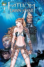 Michael Turner's Fathom: dawn of war : the complete saga. Issue 1 cover image