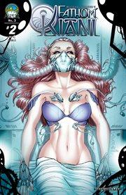 Michael Turner's Fathom: Kiani. Volume 3, issue 2 cover image