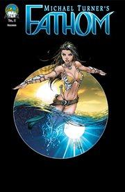 Fathom Volume 2: Into the Depths