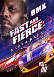 Fast and Fierce