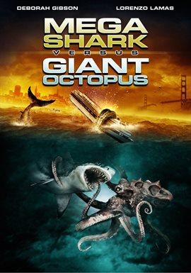 Mega Shark Vs Giant Octopus / Deborah Gibson