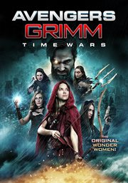 Avengers Grimm. Time wars cover image