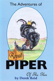 The adventures of Royal Piper of the Glen cover image