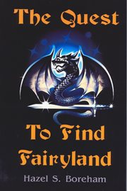 The Quest to Find Fairyland