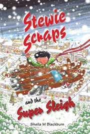 Stewie Scraps and the super sleigh cover image