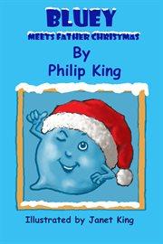 Bluey Meets Father Christmas