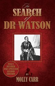 In search of Dr Watson a Sherlockian investigation cover image