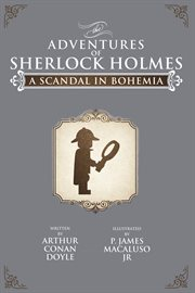 A Scandal In Bohemia The Adventures of Sherlock Holmes cover image