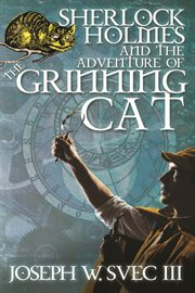 Sherlock Holmes: the adventure of the grinning cat cover image