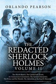 The redacted Sherlock Holmes. Volume II cover image