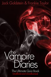 The Vampire Diaries - The Ultimate Quiz Book cover image