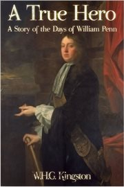 A True Hero a story of the days of William Penn cover image