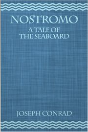 Nostromo a tale of the seaboard cover image