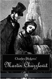 Life and aduventures of Martin Chuzzlewit cover image