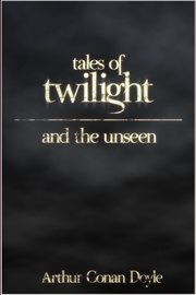 Tales of twilight and the unseen cover image
