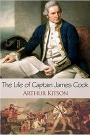 The life of Captain James Cook the circumnavigator cover image