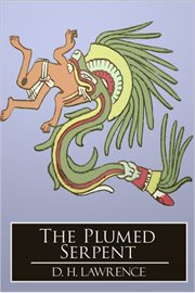 The plumed serpent cover image